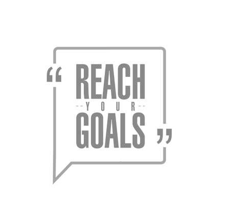 Ilustración de reach your goals line quote message concept isolated over a white background - Imagen libre de derechos
