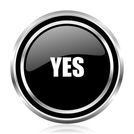 Photo for Yes black silver metallic chrome border glossy round web icon - Royalty Free Image