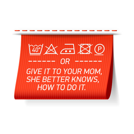 Illustration for laundry tag - follow washing instructions or give it to your mom, she better knows how to do it. - Royalty Free Image