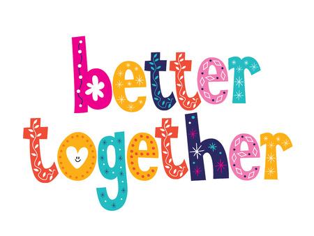 Illustration pour better together - image libre de droit