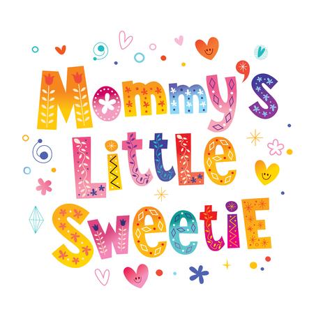 Ilustración de Mommy's little sweetie vector illustration. - Imagen libre de derechos