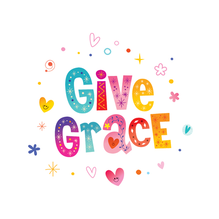 Ilustración de Give grace - decorative lettering phrase on white background - Imagen libre de derechos