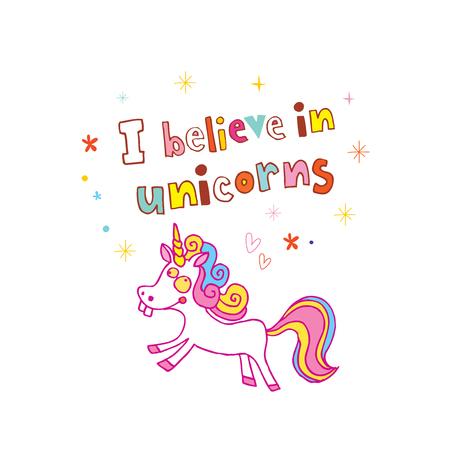 Illustration for I believe in unicorns - Royalty Free Image