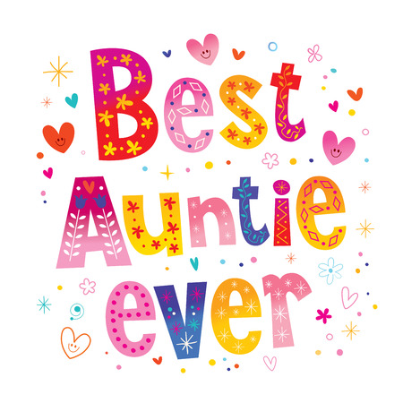 Illustration for best auntie ever illustration. - Royalty Free Image