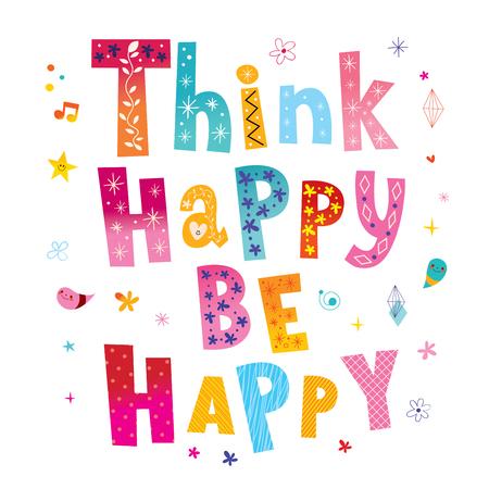 Ilustración de Think happy be happy - Imagen libre de derechos