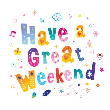 Ilustración de Have a great weekend - Imagen libre de derechos