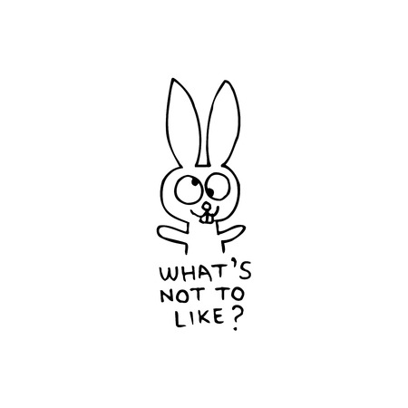 Illustration for rabbit cartoon character with what's not to like text - Royalty Free Image