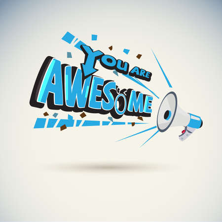 Illustration for Megaphone shouting out with YOU ARE AWESOME typographic  -vector illustration - Royalty Free Image