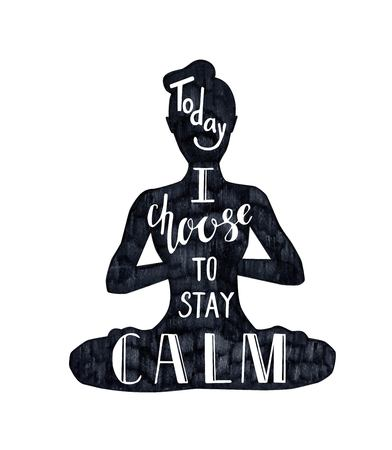 Illustration pour Vector illustration with female figure and lettering Today I choose to stay calm. Black textured woman silhouette and hand written phrase isolated on white. Meditation in lotus position - Padmasana. - image libre de droit