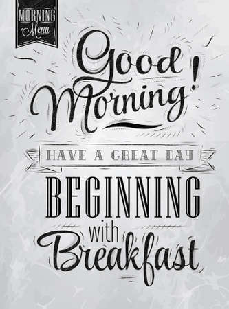 Illustration pour Poster lettering Good morning  have a great day beginning with breakfast in retro style stylized drawing with inscription coal   - image libre de droit