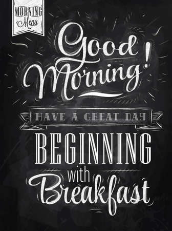 Ilustración de Poster lettering Good morning  have a great day beginning with breakfast stylized drawing with chalk on blackboard   - Imagen libre de derechos
