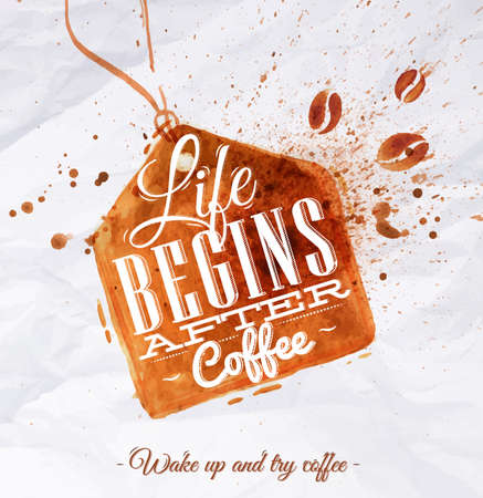 Illustration pour Poster coffee spot label with lettering Life begins after coffee Wake up and try coffee - image libre de droit