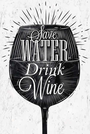 Illustration pour Poster wine glass restaurant in retro vintage style lettering Save water drink wine in black and white graphics - image libre de droit