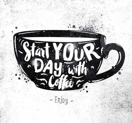 Ilustración de Poster cup lettering start your day with coffee drawing black paint on dirty paper - Imagen libre de derechos