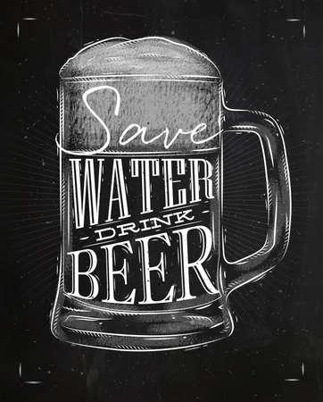 Ilustración de Poster beer glass lettering save water drink beer drawing in vintage style with chalk on chalkboard background - Imagen libre de derechos