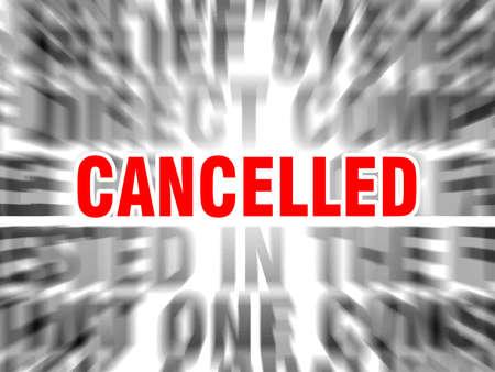 Ilustración de blurred text with focus on cancelled - Imagen libre de derechos