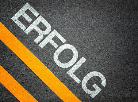 German Erfolg Success Text Writing Road Asphalt Word Floor Ground