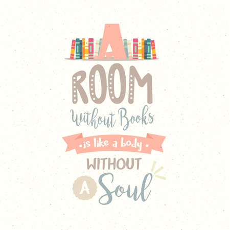 Illustration for a room without book body without soul vector quotes reading motivation - Royalty Free Image