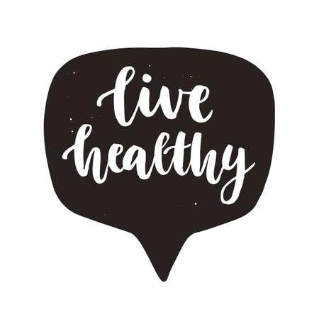 Illustration pour Live Healthy. Hand written lettering quote in speech bubble - image libre de droit