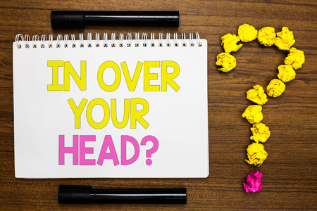 Photo for Conceptual hand writing showing In Over Your Head question. Business photo showcasing To be involved in a difficult situation problem White page with bright color word black pen yellow paper lob - Royalty Free Image