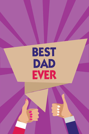 Photo for Writing note showing Best Dad Ever. Business photo showcasing Appreciation for your father love feelings compliment Man woman hands thumbs up approval speech bubble rays background - Royalty Free Image