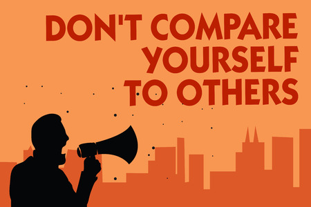 Photo for Text sign showing Don t not Compare Yourself To Others. Conceptual photo Be your own version unique original Man holding megaphone speaking politician making promises orange background - Royalty Free Image