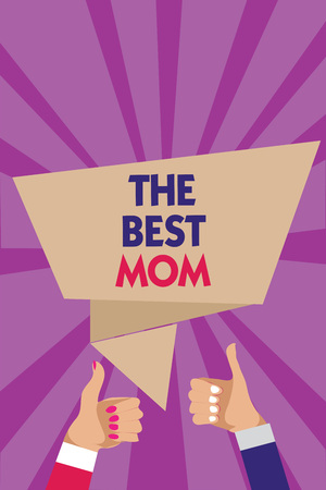 Photo for Writing note showing The Best Mom. Business photo showcasing Appreciation for your mother love feelings compliment Man woman hands thumbs up approval speech bubble rays background - Royalty Free Image