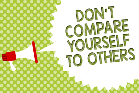 Photo for Word writing text Don t not Compare Yourself To Others. Business concept for Be your own version unique original Megaphone loudspeaker speech bubble message green background halftone - Royalty Free Image