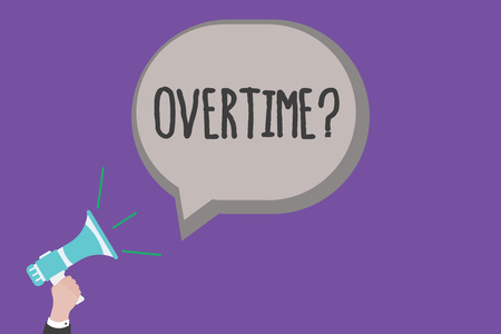 Photo for Handwriting text Overtime question. Concept meaning Time worked in addition to regular working hours. - Royalty Free Image