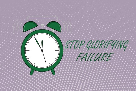 Photo for Writing note showing Stop Glorifying Failure. Business photo showcasing do not let Breakdown Rule your life Try again. - Royalty Free Image