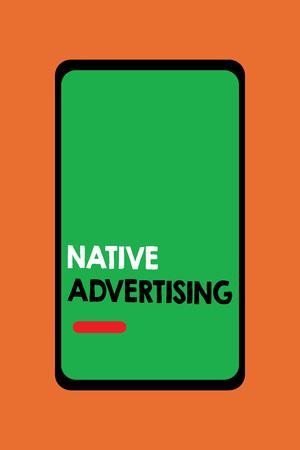 Photo pour Text sign showing Native Advertising. Conceptual photo Online Paid Ads Match the Form Function of Webpage. - image libre de droit