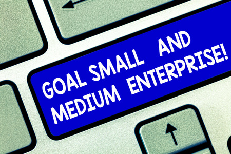 Photo for Conceptual hand writing showing Goal Small And Medium Enterprise. Business photo showcasing SME growth of startups new business Keyboard key Intention to create computer message idea - Royalty Free Image