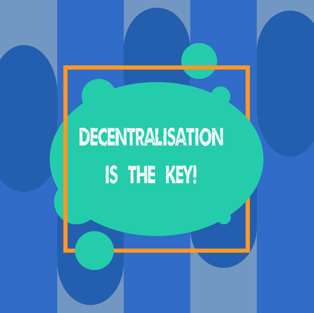 Photo pour Writing note showing Decentralization Is The Key. Business photo showcasing Block chain cryptocurrency future of finances Asymmetrical Blank Oval photo Abstract Shape inside a Square Outline - image libre de droit