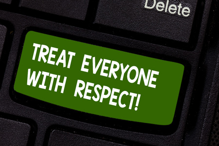 Photo for Text sign showing Treat Everyone With Respect. Conceptual photo Be respectful to others Have integrity Keyboard key Intention to create computer message pressing keypad idea - Royalty Free Image
