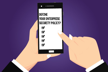 Photo for Conceptual hand writing showing Define Your Enterprise Security Policy. Business photo text Establish business safety controls Hu analysis Hands Holding Pointing Smartphone Blank Color Screen - Royalty Free Image
