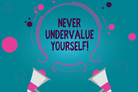 Photo for Conceptual hand writing showing Never Undervalue Yourself. Business photo text Certainly not underestimate your real worth Two Megaphone and Circular Outline with Small on Color Background - Royalty Free Image