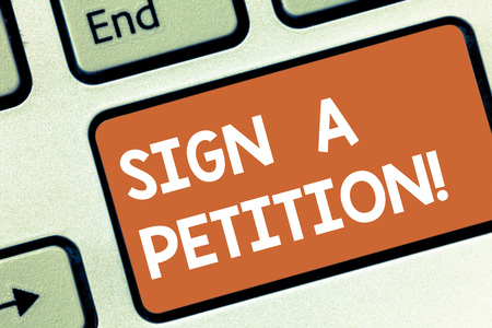 Photo pour Conceptual hand writing showing Sign A Petition. Business photo showcasing Support a cause by signing paper with an agreement Keyboard key Intention to create computer message idea - image libre de droit