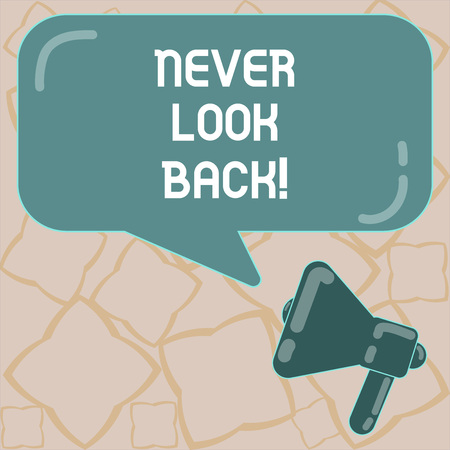 Photo for Conceptual hand writing showing Never Look Back. Business photo text Do not have regrets for your actions be optimistic Megaphone and Rectangular Color Speech Bubble with Reflection - Royalty Free Image