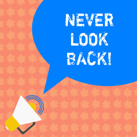 Photo for Writing note showing Never Look Back. Business photo showcasing Do not have regrets for your actions be optimistic Megaphone with Sound Volume Icon and Blank Color Speech Bubble photo - Royalty Free Image