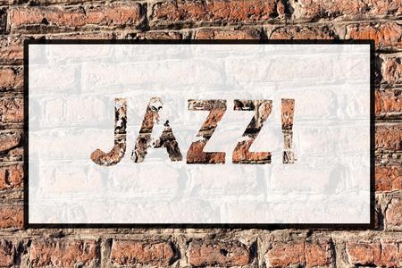 Foto de Word writing text Jazz. Business photo showcasing Type of music of black American origin Musical genre Strong rhythm Brick Wall art like Graffiti motivational call written on the wall - Imagen libre de derechos