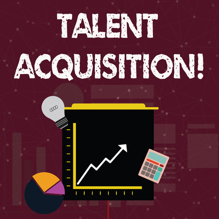 Photo for Handwriting text Talent Acquisition. Conceptual photo process of finding and acquiring skilled huanalysis labor Investment Icons of Pie and Line Chart with Arrow Going Up, Bulb, Calculator - Royalty Free Image