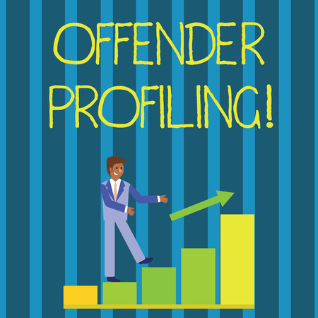 Photo for Writing note showing Offender Profiling. Business concept for Develop profiles for offenders who not yet apprehended Smiling Businessman Climbing Bar Chart Following an Arrow Up - Royalty Free Image