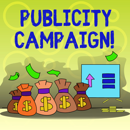 Photo for Writing note showing Publicity Campaign. Business concept for an effort to convey essential information to the public Bag with Dollar Currency Sign and Arrow with Blank Banknote - Royalty Free Image