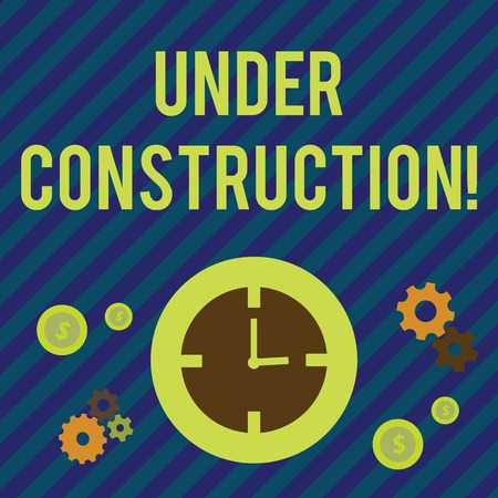 Photo for Text sign showing Under Construction. Business photo showcasing project that is unfinished but actively being worked on Time Management Icons of Clock, Cog Wheel Gears and Dollar Currency Sign - Royalty Free Image