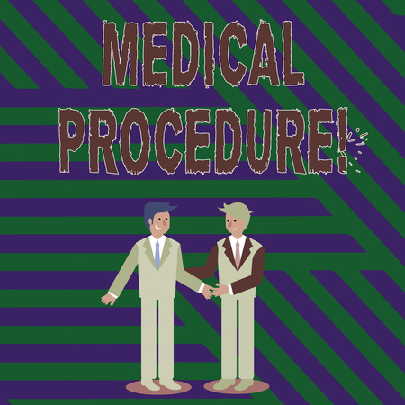 Photo for Handwriting text writing Medical Procedure. Conceptual photo a procedure employed by medical or dental practitioners Two Businessmen Standing, Smiling and Greeting each other by Handshaking - Royalty Free Image