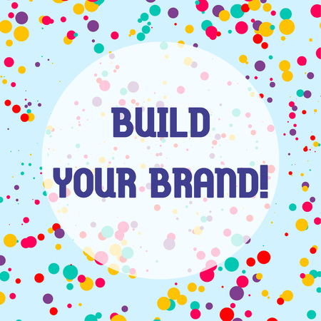 Photo pour Conceptual hand writing showing Build Your Brand. Concept meaning creates or improves customers knowledge and opinions of product - image libre de droit