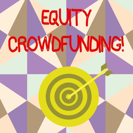 Photo for Writing note showing Equity Crowdfunding. Business concept for raising capital used by startups and earlystage company Dart Board in Concentric Style with Arrow Hitting the Center Bulls Eye - Royalty Free Image