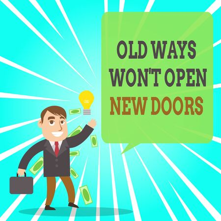 Photo for Text sign showing Old Ways Won T Open New Doors. Business photo text be different and unique to Achieve goals Successful Businessman or Clerk Generating Good Idea or Finding Solution - Royalty Free Image