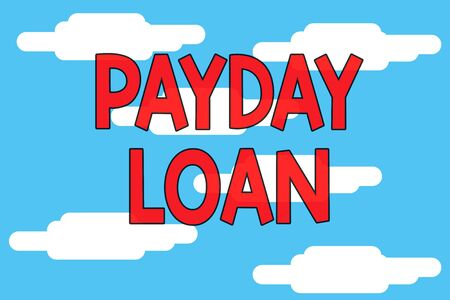 Photo pour Word writing text Payday Loan. Business photo showcasing Something lent or furnished on condition being returned Cloudy blue sky landscape background. Seamless cloudy pattern. Abstract - image libre de droit