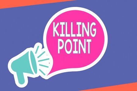Foto de Handwriting text writing Killing Point. Conceptual photo Phase End Review Stage Gate Project Evaluation No Go Megaphone with Loudness icon and Blank Speech Bubble in Sticker Style - Imagen libre de derechos